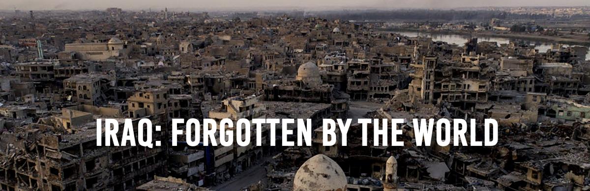Iraq Forgotten by the world