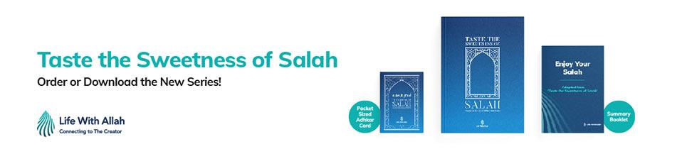 Taste the Sweetness of Salah Download