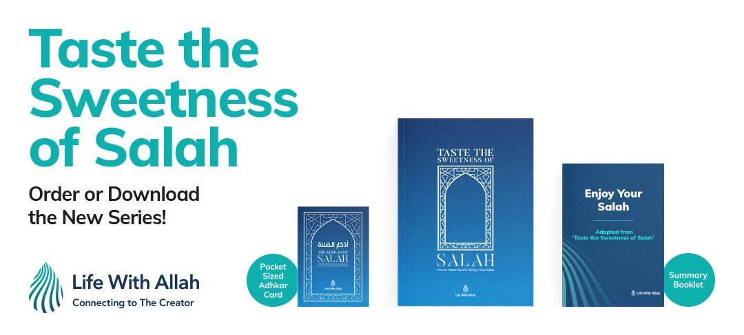 Taste the Sweetness of Salah PDF